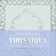 Tirisaiqua [ 1/2 ]