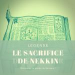sacrifice de Nekkin