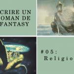 Fantasy et religion sont liées