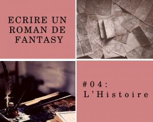 L'histoire dans un roman de Fantasy