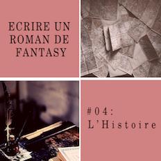 Ecrire l'histoire en Fantasy