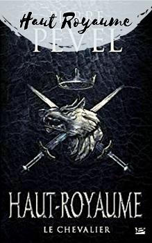 Livre du Haut Royaume de Pierre Pevel