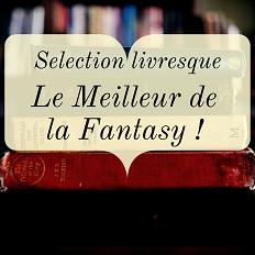 Les meilleurs livres de Fantasy