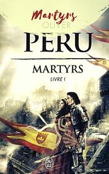Livre Martyrs d'Olivier Peru