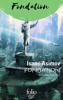 Découvrez le cycle Fondation d'Isaac Asimov