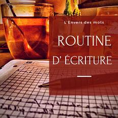 Habitude et routine d'écriture