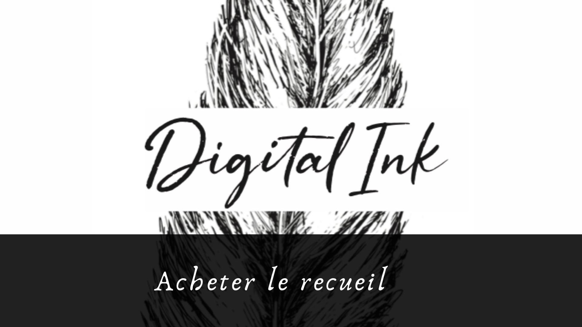 Découvrez Digital Ink